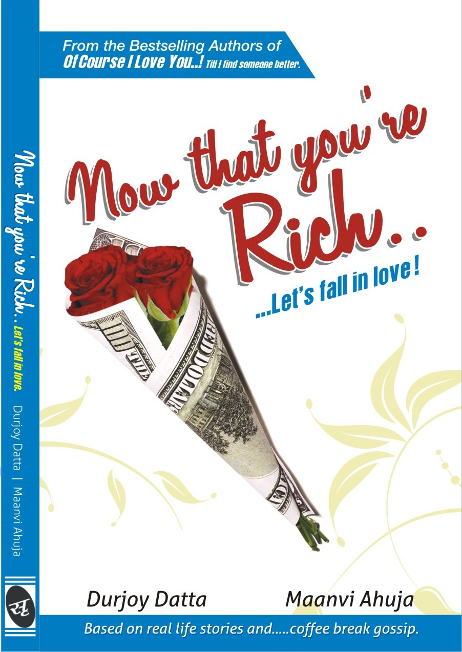 Now that you are rich lets fall in love