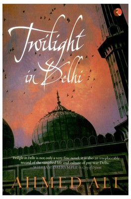 twilight in delhi Original filename: twilight in delhi novel by ahmed alipdf this pdf 14  document has been generated by , and has been sent on.
