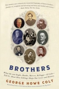 brothers-what-the-van-goghs-booths-marxes-kelloggs-and-coltstell-us-about-how-siblings-shape-our-lives-and-history-paperback