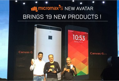 Micromax comes with a brand NEW AVATAR – Announces 19 new products including Canvas 6 and Canvas 6 Pro