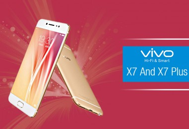 VIVO X7 & X7 PLUS SET TO WOW SMARTPHONE USERS THIS JULY