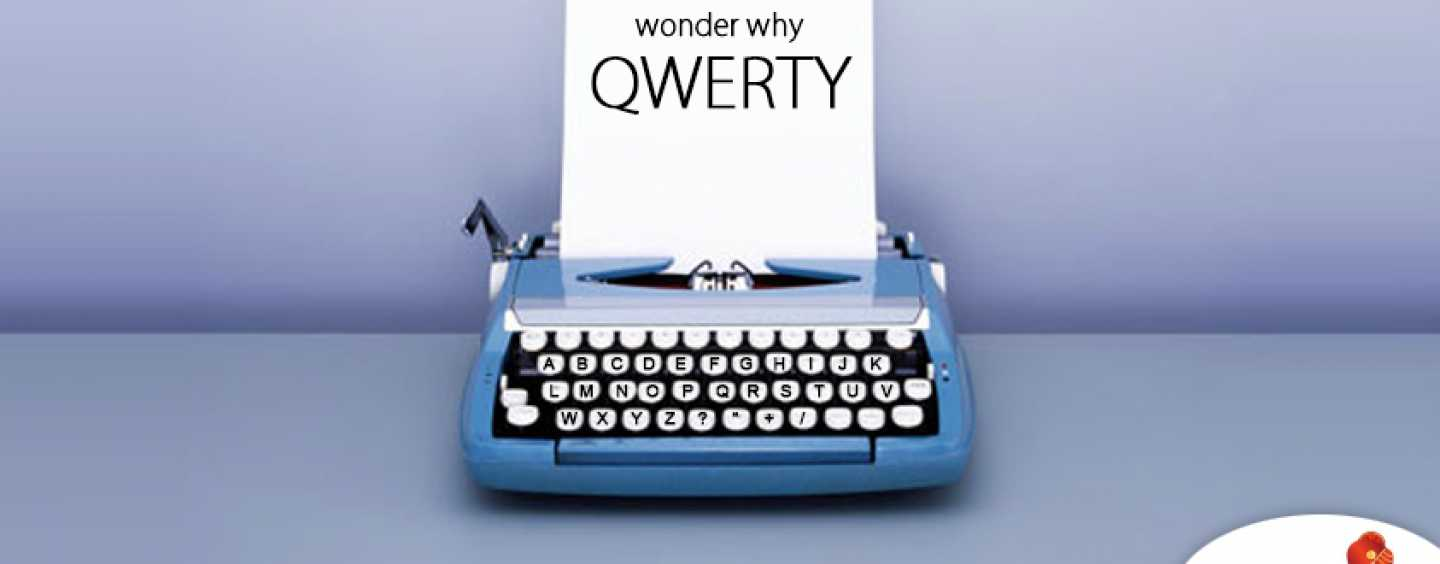 QWERTY keyboard – Heard Of It Before?
