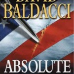 A Few Good Reads from David Baldacci, You Got To Check Them Out.
