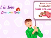 Do You Admire Someone Secretly? CompareRaja Can Help You Out.