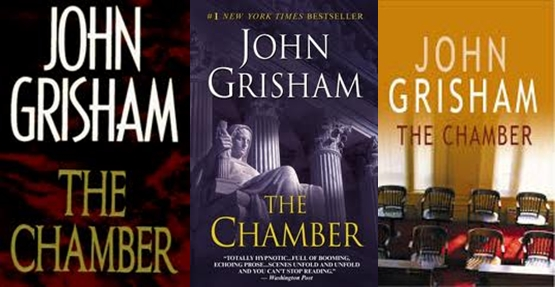 life or death in john grishams the chamber The chamber (1994) is a legal thriller written by american author john grisham it is grisham's fifth novel.