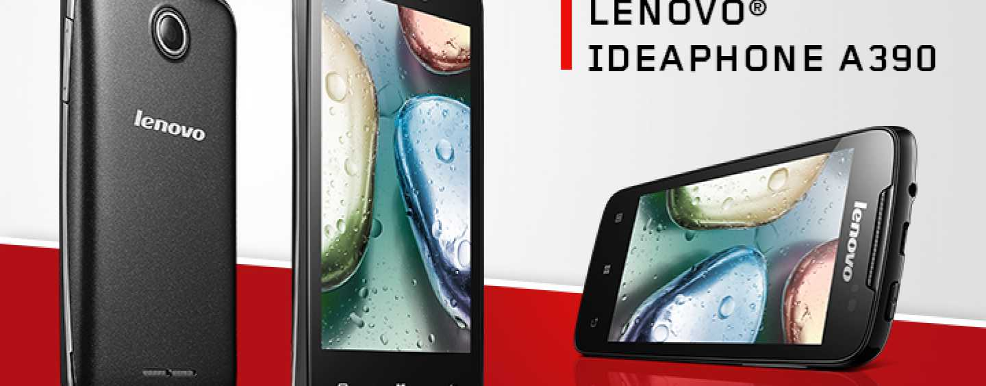 Lenovo A390 – Lenovo's first smartphone offered at a budget price of Rs. 7,999