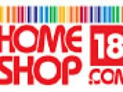 Attractive Bargain Deals and offers for Home and Family at only Home Shop 18