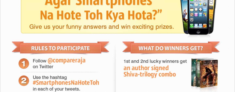 Agar Smartphones Na Hote Toh Kya Hota? – Aap Ke Jawaab @Compareraja on Twitter!!