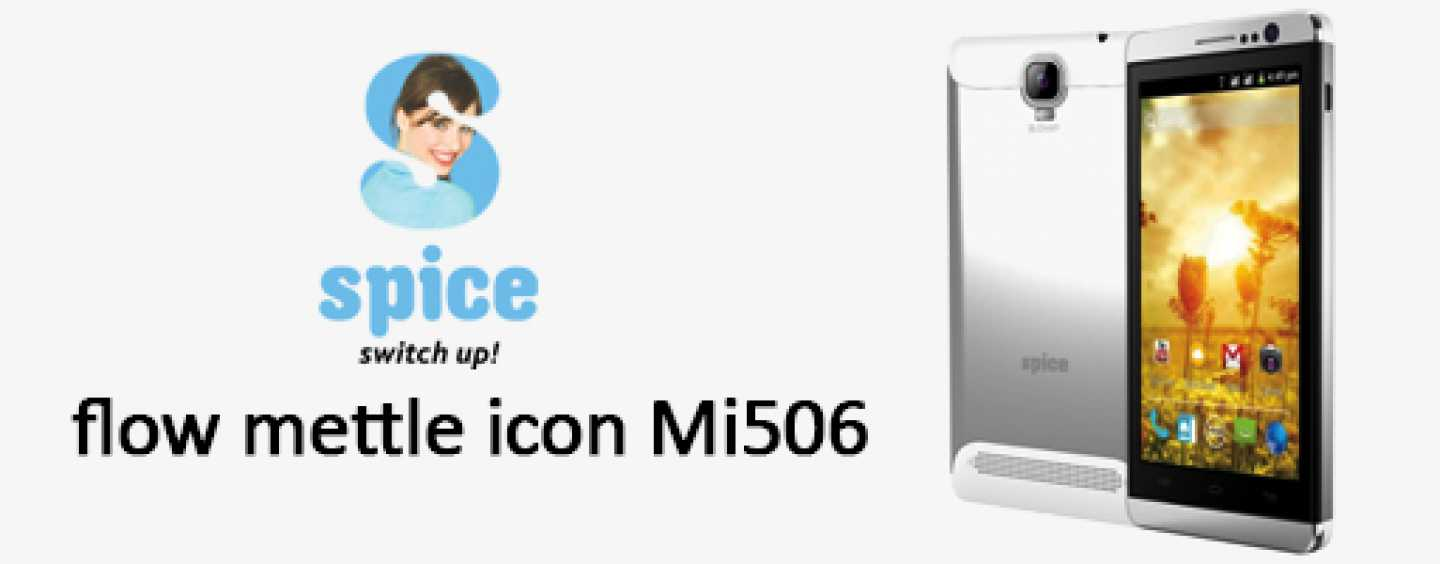 Spice Smart Flo Mettle Icon with Android 4.2 Jelly Bean OS launched in India at Rs. 6999