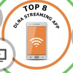 8 Best DLNA streaming apps for your Android devices