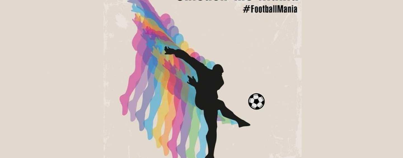 Unleash the #FootballMania
