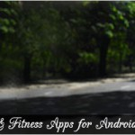 Top 10 Fitness and Workout Apps for your iOS & Android Devices