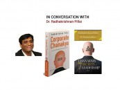 In conversation with Dr. Radhakrishnan Pillai- Author of 'Corporate Chanakya' and 'Chanakya's 7 Secrets of Leadership'