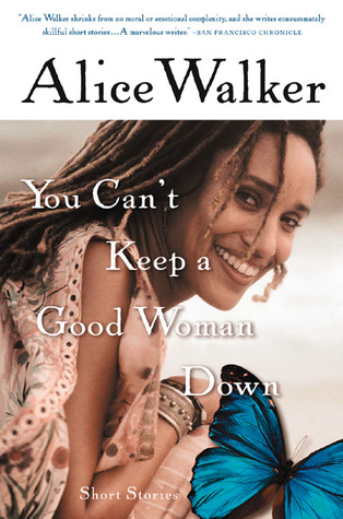 you-cant-keep-a-good-woman-down
