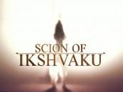 Scion of Ikshvaku, the story of Ram