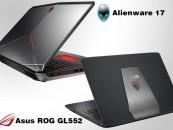 ASUS ROG GL552 V/S DELL ALIENWARE 17: GAME's ON!