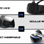 The Future of Virtual Reality Gaming is Here – HTC Vive VS Oculus Rift VS Project Morpheus