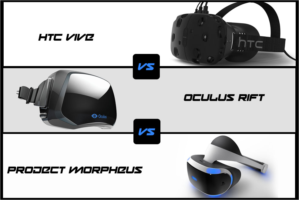 7507a0db32a9 The Future of Virtual Reality Gaming is Here – HTC Vive VS Oculus Rift VS  Project Morpheus