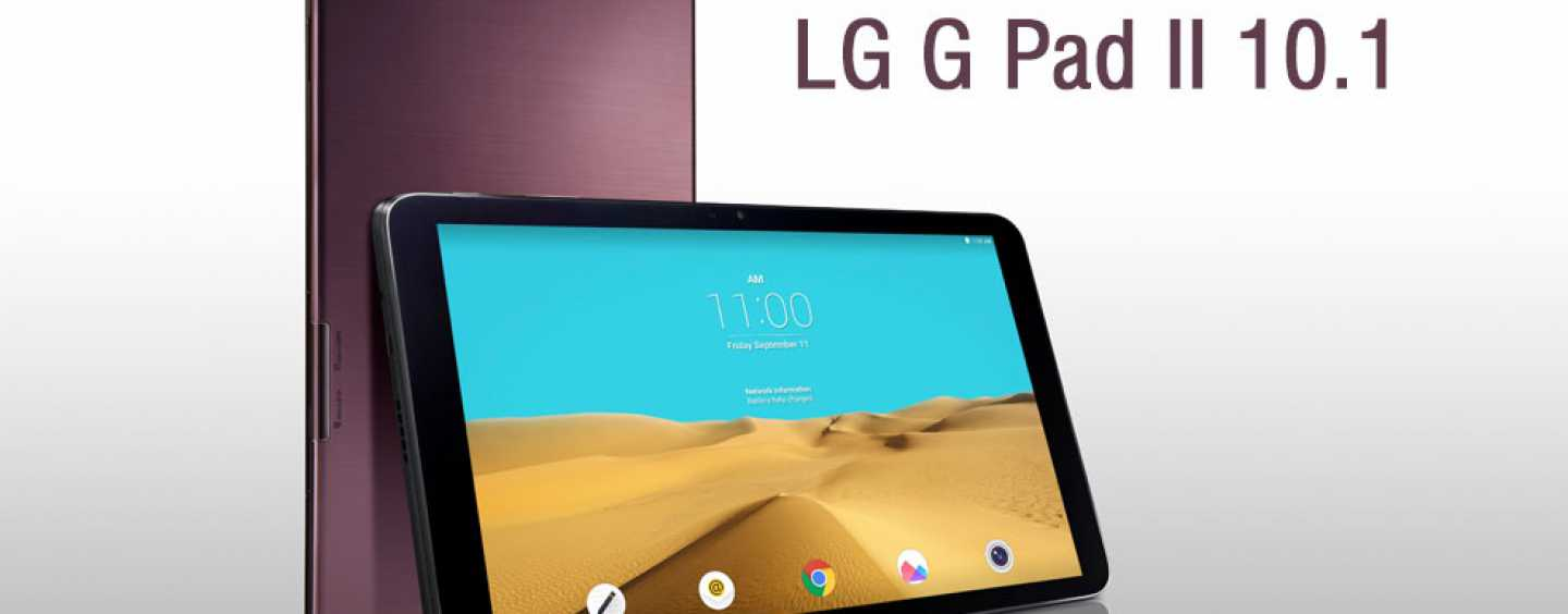 IFA 2015 TO SEE LG LAUNCH A FASTER, BETTER 'G PAD II'