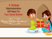 5 Unique Rakshabandhan Gift Ideas For Your Sweet Brother