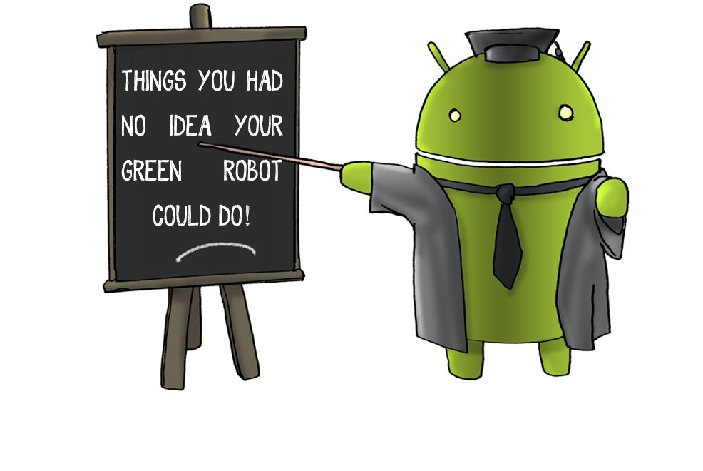 things you didnt know your android could do