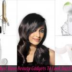 4 Must Have Beauty Gadgets To Look Dazzling