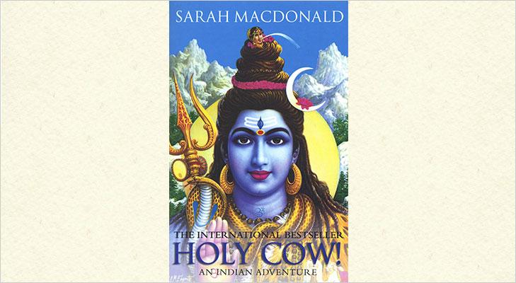 holy cow an indian adventure by sarah macdonald
