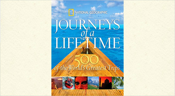 journeys of a lifetime national geographic