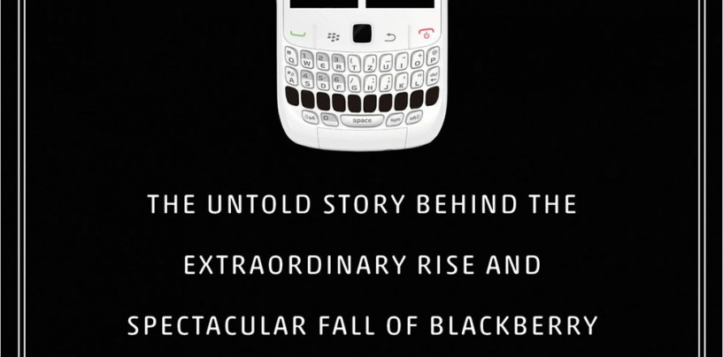 LOSING THE SIGNAL – THE STORY OF BLACKBERRY FROM 'RAGS TO RICHES' TO ALMOST RAGS