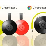 Make your TV and audio device smarter with Chromecast 2 and Chromecast Audio