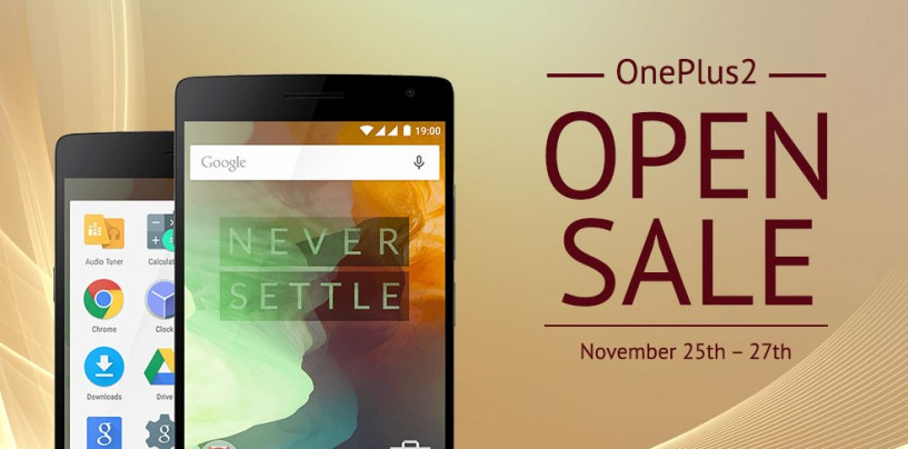 Grab Oneplus 2 in Its Open Sale – 25th to 27th November