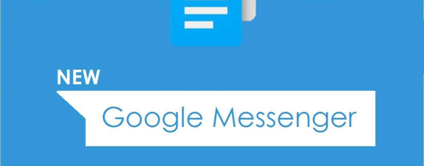 GOOGLE TO JOIN FACEBOOK IN THE 'LEAGUE OF EXTRAORDINARY MESSENGERS'