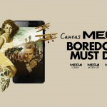 Indulge In Some 'MEGA' Fun With Micromax's New Smartphones!