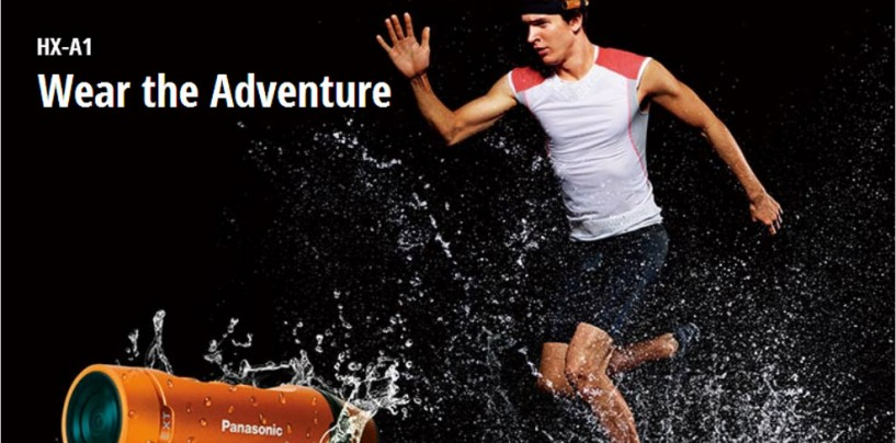 Run, Jog, Ride with Your New Adventure Buddy – Panasonic HX – A1