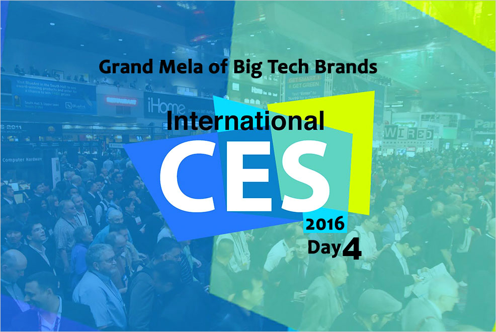 CES 2016 Day 4