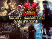 The 7 Most Anticipated Games of 2016