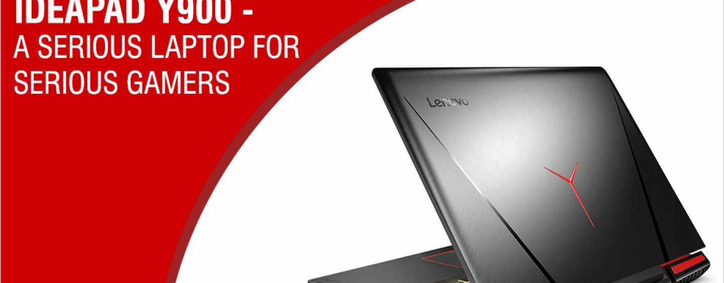 "LENOVO'S LATEST ""IDEA"" IS THE Y900 GAMING LAPTOP"