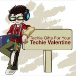 5 Techie Gifts for Your Techie Valentine