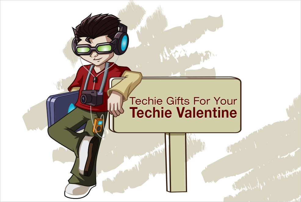 Techie Gifts for Your Techie Valentine