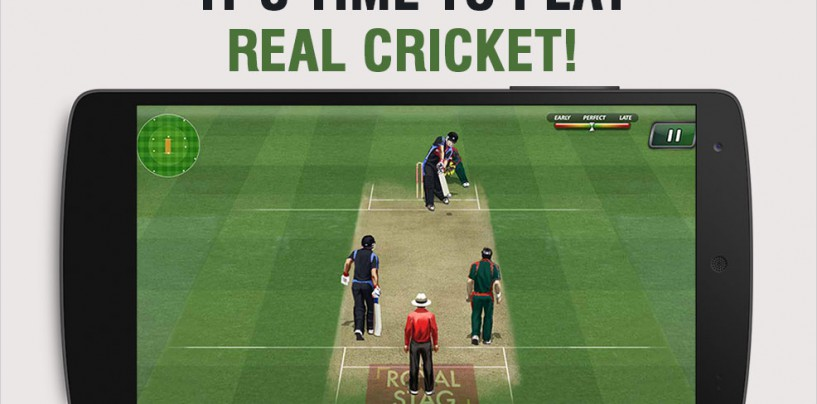 Play REAL Cricket On These Awesome APPS!