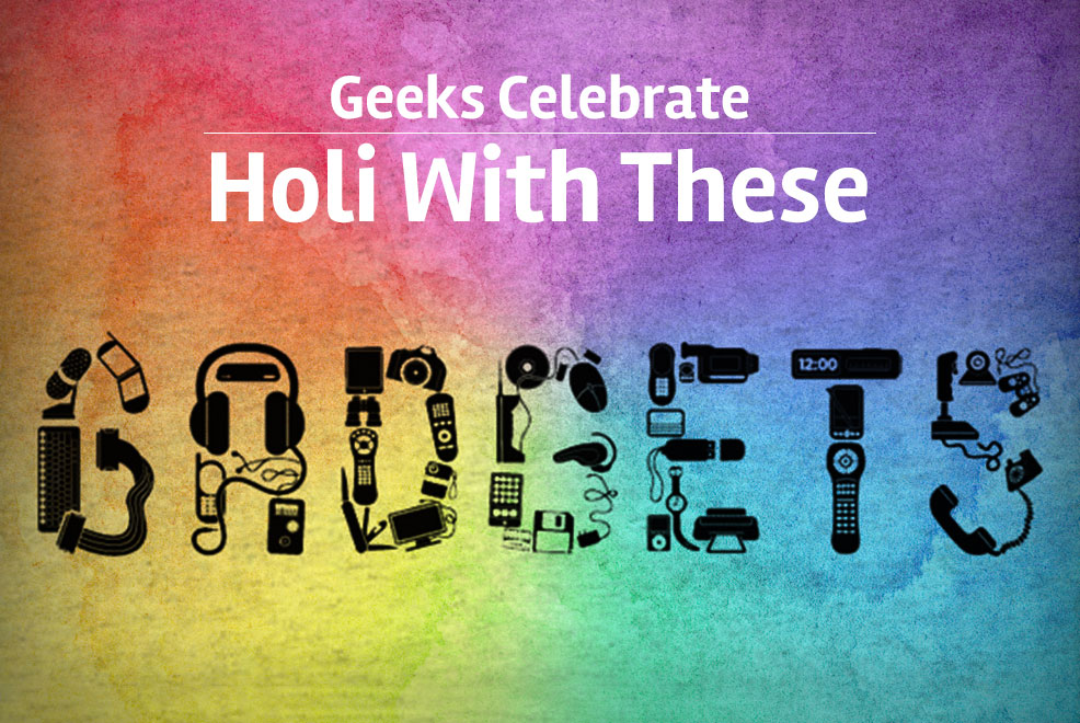 gadgets for holi