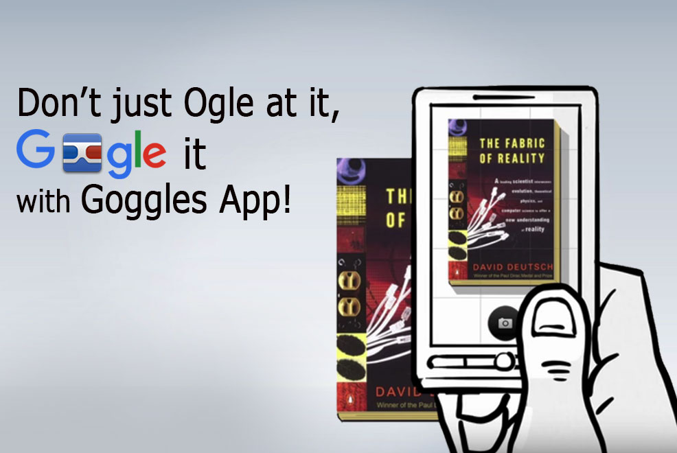 GOOGLE GOGGLES GET A NEW VISION WITH THE NEW INTEGRATED CAMERA APP