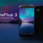 PROMISING TO BE A FLAGSHIP KILLER; THE WAIT FOR ONEPLUS 3 JUST GOT LONGER