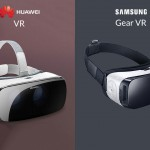 Huawei VR or Samsung Gear VR- Which one could change reality?