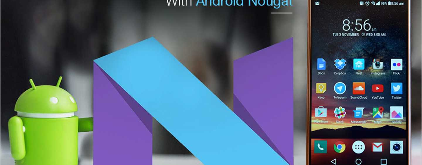 ENJOY THE SWEETNESS OF ANDROID NOUGAT ON A NEXUS NEAR YOU!