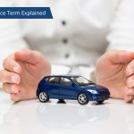 7 Car Insurance Terms That You Probably Didn't Know About