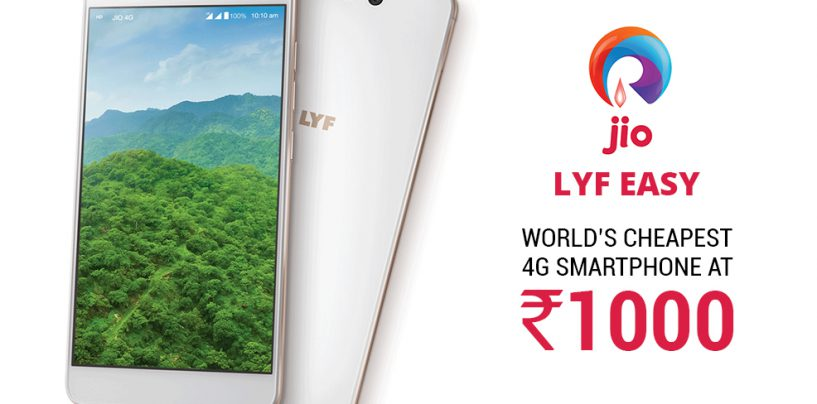 Reliance Jio to launch Lyf Easy – the cheapest 4G smartphone at just Rs. 1000