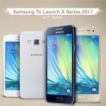 With Galaxy A3, A5 And A7, Samsung Gives Its A Series An Upgrade This New Year