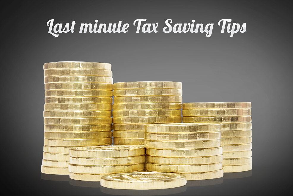 Last Minute Tax Saving Tips