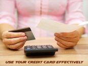 5 Tips to Use your credit card effectively